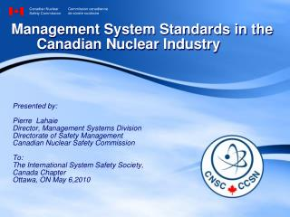 Management System Standards in the   Canadian Nuclear Industry