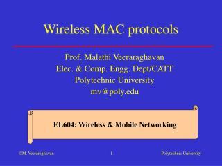 Wireless MAC protocols