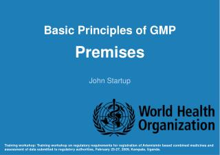 Basic Principles of GMP Premises
