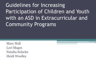 Guidelines for Increasing Participation of Children and Youth with an ASD in Extracurricular and Community Programs