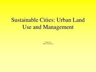 Sustainable Cities: Urban Land Use and Management