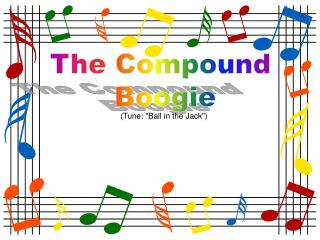 The Compound  Boogie