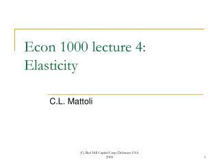 Econ 1000 lecture 4: Elasticity