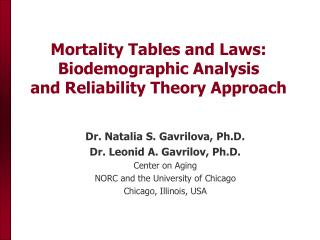 Mortality Tables and Laws: Biodemographic Analysis  and Reliability Theory Approach