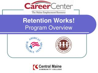 Retention Works Program Overview
