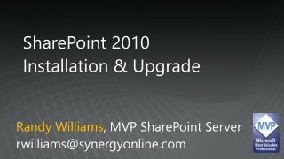 SharePoint 2010  Installation  Upgrade