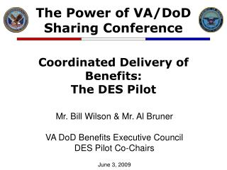 Coordinated Delivery of Benefits: The DES Pilot
