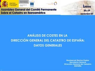 AN LISIS DE COSTES EN LA  DIRECCI N GENERAL DEL CATASTRO DE ESPA A: DATOS GENERALES