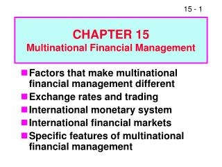 CHAPTER 15 Multinational Financial Management