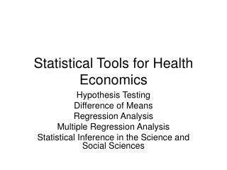 Statistical Tools for Health Economics