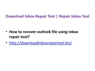 Download inbox repair tool | Inbox repair tool