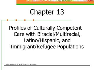Profiles of Culturally Competent Care with Biracial