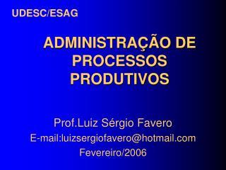 ADMINISTRA  O DE PROCESSOS PRODUTIVOS