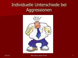Individuelle Unterschiede bei Aggressionen