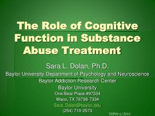 The Role of Cognitive Function in Substance Abuse Treatment