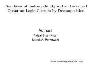 Authors  Faisal Shah Khan Marek A. Perkowski
