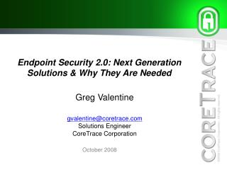 Endpoint Security 2.0: Next Generation Solutions  Why They Are Needed