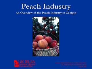 Peach Industry An Overview of the Peach Industry in Georgia