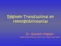R gimen Transfusional en  Hemoglobinopat as