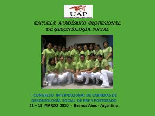 ESCUELA  ACAD MICO  PROFESIONAL DE GERONTOLOG A  SOCIAL