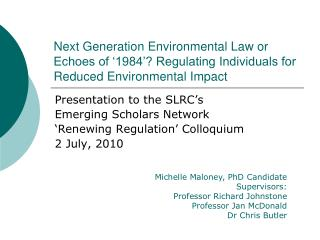 Next Generation Environmental Law or Echoes of  1984  Regulating Individuals for Reduced Environmental Impact
