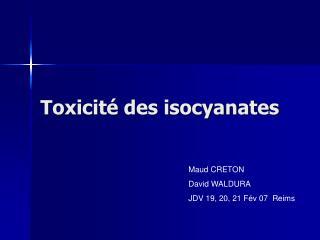 Toxicit  des isocyanates