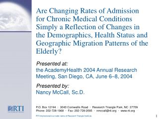 Are Changing Rates of Admission for Chronic Medical Conditions Simply a Reflection of Changes in the Demographics, Healt