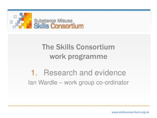 The Skills Consortium work programme