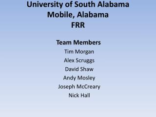 University of South Alabama Mobile, Alabama FRR
