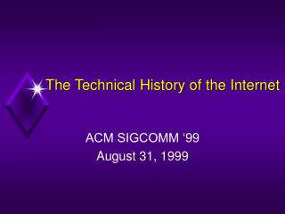 The Technical History of the Internet