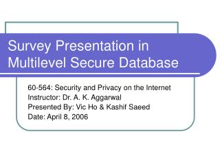 Survey Presentation in Multilevel Secure Database