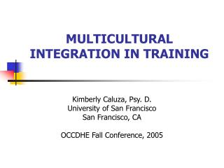 MULTICULTURAL INTEGRATION IN TRAINING