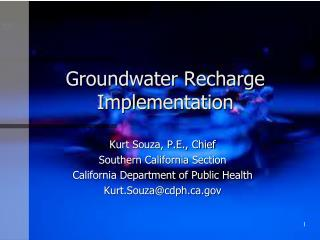 Groundwater Recharge Implementation