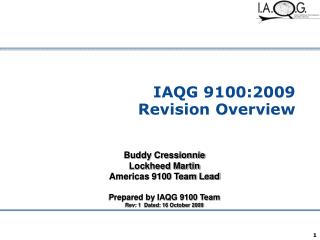 IAQG 9100:2009  Revision Overview