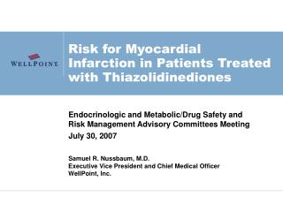 Risk for Myocardial Infarction in Patients Treated with Thiazolidinediones