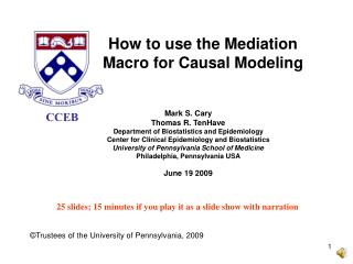 How to use the Mediation Macro for Causal Modeling