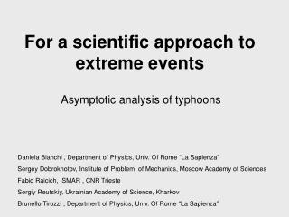 For a scientific approach to extreme events