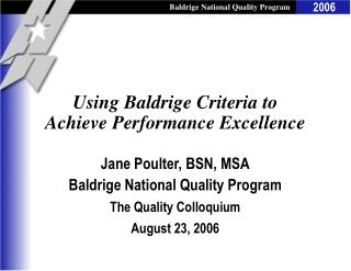 Using Baldrige Criteria to Achieve Performance Excellence