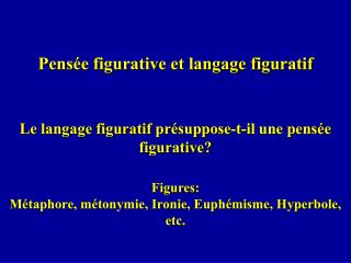 Pens e figurative et langage figuratif