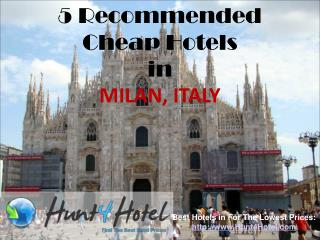 Milan - 5 Recommended Cheap Hotels