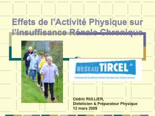 Effets de l Activit  Physique sur l Insuffisance R nale Chronique
