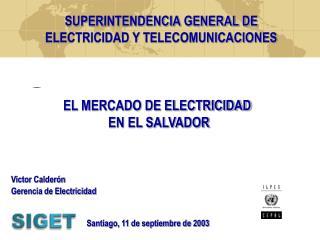 EL MERCADO DE ELECTRICIDAD  EN EL SALVADOR