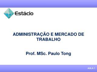 ADMINISTRA  O E MERCADO DE TRABALHO