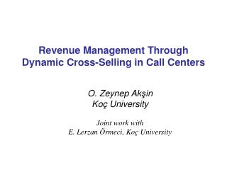 Revenue Management Through Dynamic Cross-Selling in Call Centers