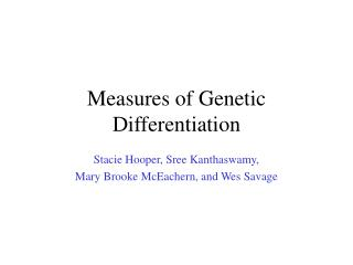 Measures of Genetic Differentiation