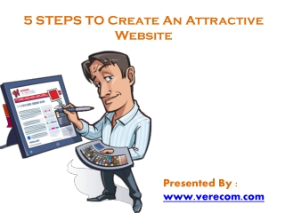 5 Steps To  Create An Attractive Website