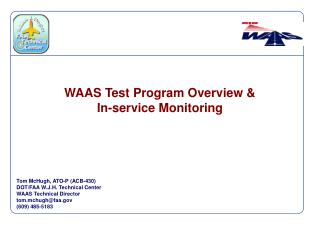 WAAS Test Program Overview   In-service Monitoring