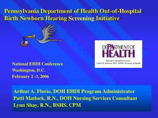 Pennsylvania Department of Health Out-of-Hospital  Birth Newborn Hearing Screening Initiative