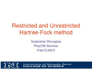 Restricted and Unrestricted Hartree-Fock method