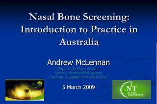 Nasal Bone Screening: Introduction to Practice in Australia
